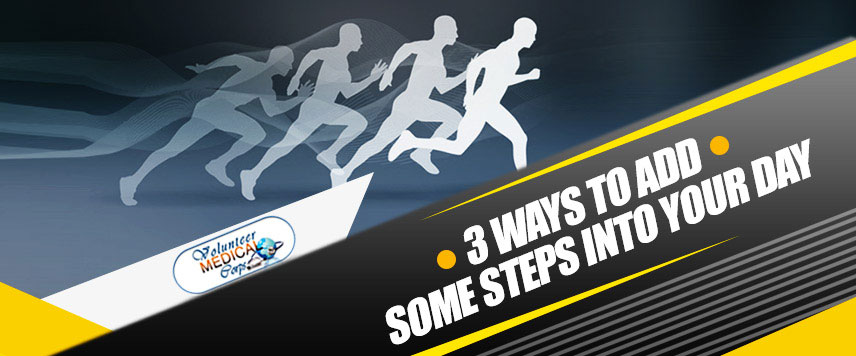 3 WAYS TO ADD SOME STEPS INTO YOUR DAY